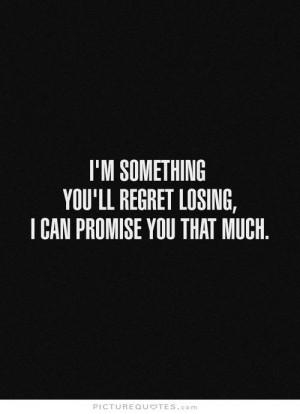 Regret Quotes Promise Quotes Losing Quotes