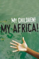 """... Children! My Africa!"""" by Athol Fugard on stage at Ensemble Theatre"""