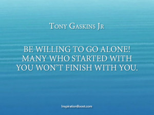 Tony Gaskins Jr Be Alone Quotes