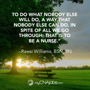 Inspiration from an Registered Nurse for caregivers and CNAs
