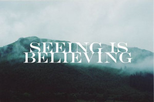Seeing Is Believing... ::)
