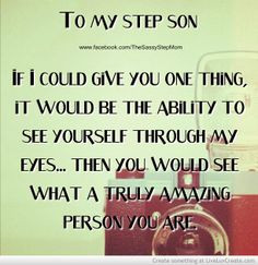 ... quotes, blended families quotes, stepson quotes, step mom quotes, step