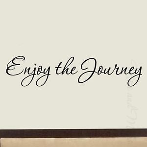 Enjoy-the-Journey-Wall-Decal-Quote-Saying-Vinyl-Wall-Art-Home-Decor ...