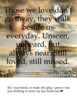 Quote For Remembering Lost Loved Ones : Quotes About Remembering Loved Ones. QuotesGram