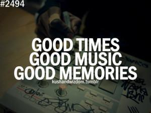 kushandwizdom, memories, music, quote, quotes