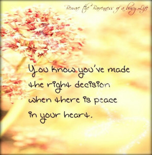 When there is peace in your heart...