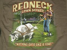 ... Deep South Redneck Lawn Mower Nothing Mulches Like A Gator Redneck