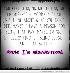 Maybe Im Misunderstood
