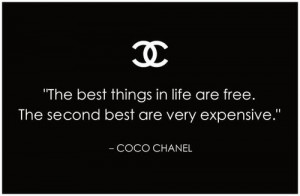 secret I love Coco Chanel with an obsession, I often post her quotes ...