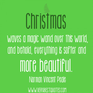 Christmas waves a magic wand over this world (Christmas Quotes)