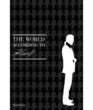 Karl Lagerfeld Book Cover Quotes World According to karl