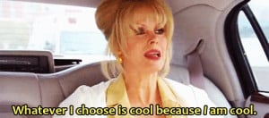 ... Stones, Abs Fab, Funny, Abfab, I'M, Absolutely Fabulous Quotes, Choo