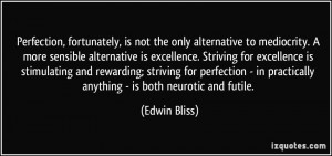 More Edwin Bliss Quotes