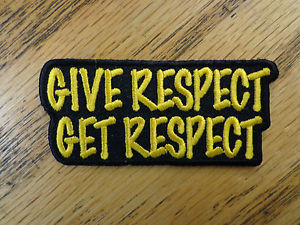 ... -Get-Respect-Funny-Sayings-Biker-Vest-Patch-Motorcycle-Biker-Outlaw
