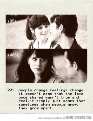 People change. Feelings change. It doesn't mean that the love once ...