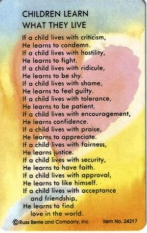 ... one of my favorite quotes - and how I aspire to raise my children