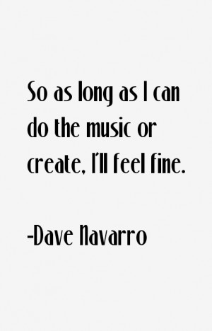 Dave Navarro Quotes amp Sayings