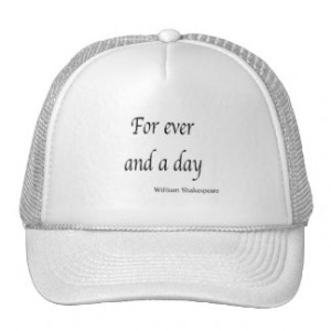 Shakespeare Personalized Quote For Ever and a Day Trucker Hat