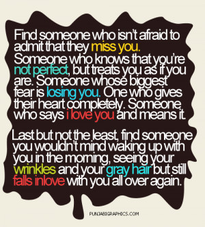 Love Saying: Find Someone Who Is't Afraid…