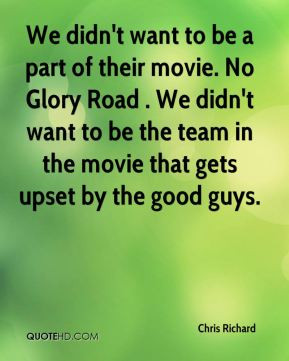 Galleries Glory Road Quotes Don Haskins Glory Road Movie Quotes