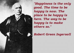 Robert green ingersoll famous quotes 3