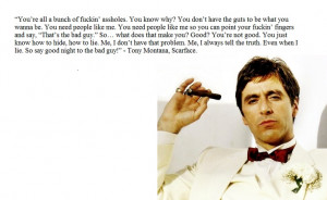 al pacino, scarface. favorite quote ever.
