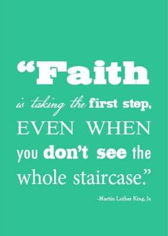 faith more thoughts life god inspiration quotes leap of faith martin ...