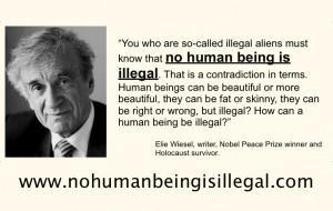 "Elie Wiesel: ""No Human Being is Illegal"""