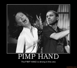 pimp-hand-pimp-hand-demotivational-poster-1205364883.jpg