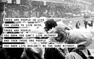 People in our lives...