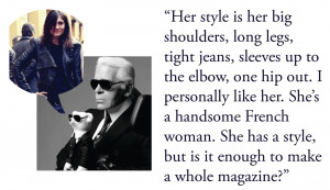 Karl Lagerfeld , on Emmanuelle Alt replacing Carine Roitfeld as the ...
