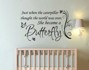 ... -to-BUTTERFLY-Girl-Nursery-Quote-Vinyl-Wall-Decor-Decal-Sticker.jpg