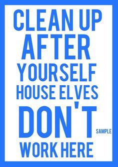 ... Quote Roommate, Roommates Quotes, Quotes Signs, Humor Quotes, Harry