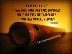 Flute Quotes Funny Life is like a flute