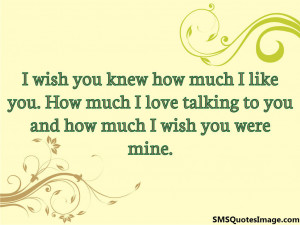 Wish You Were Mine Quotes