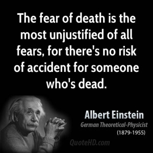 Albert Einstein Death Quotes