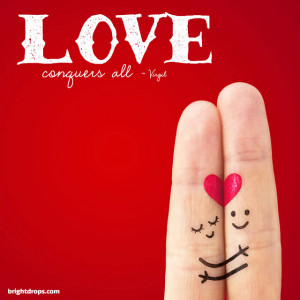 """Love conquers all."""" ~ Virgil   Tweet this"""