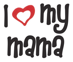 our cute and supremely elegant i love heart my mama t shirt tee ...