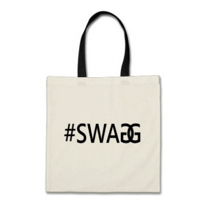 SWAG / SWAGG Funny, Trendy, Cool Internet Quote Tote Bag