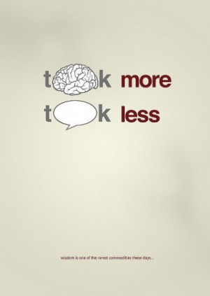 smart quotes think more talk less Smart Quotes Think More Talk Less