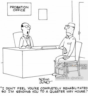 law-order-probation_office-probation_officers-half_way_houses-crimes ...