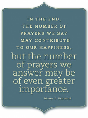 number of prayers religious prayer quote by dieter f uchtdorf
