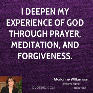 deepen my experience of God through prayer, meditation, and ...
