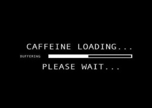 For me, caffeine helps reboot the universe on Monday mornings.