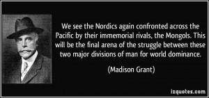 the Nordics again confronted across the Pacific by their immemorial ...