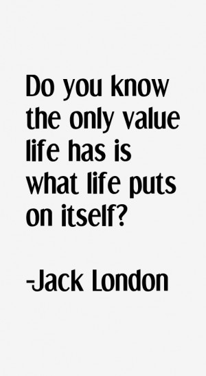 Jack London Quotes & Sayings
