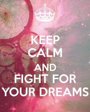 Motivational Wallpaper Dreams Fight For Your