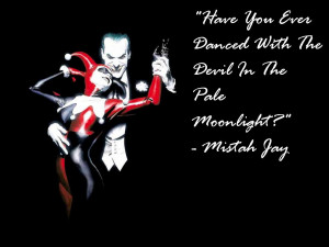 Joker And Harley Quinn Love Quotes Harley Quinn Love Quotes
