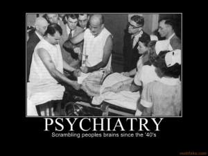 psychiatry-demotivational-poster-1234897856.jpg