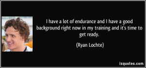 More Ryan Lochte Quotes
